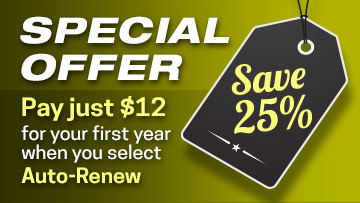 Special offer save twenty five percent pay just twelve dollars for your first year when you select auto renew